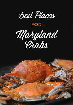 List of the best places in Maryland for Maryland steamed crabs. From Annapolis, to Baltimore to the Eastern Shore to everywhere in between!  #Maryland #MarylandCrabs #MarylandFood #MarylandTravel #SteamsCrabs #BlueCrabs
