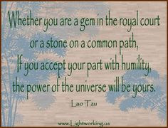 humility+quotes | ... humility the power of the universe will be yours ~ Inspirational Quote