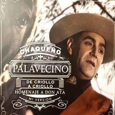 """EL CHAQUEÑO PALAVECINO VUELVE AL TEATRO DON BOSCO   Presentación oficial de su nuevo disco """"De Cr..."""