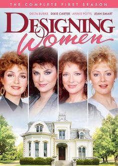 Oh how I love and miss this show...Designing Women