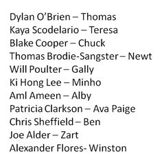 Cast list for The Maze Runner. I was even more excited for the movie when I found out that Thomas Sangster was going to be in it :)