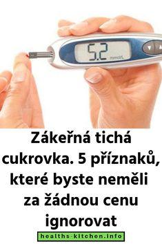 Zákeřná tichá cukrovka. 5 příznaků, které byste neměli za žádnou cenu ignorovat Diabetes, Fitbit, Health, Health Care, Salud