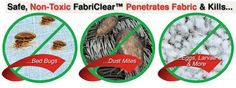 FabriClear It Really Get Rid of Bed Bugs and it' Non-Toxic !