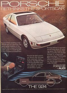 Porsche 924 :  drove my Dad's in college and even caught it on fire once.....electrical