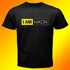 Nikon Camera I Am Nikon Logo Custom Black T Shirt Size s M L 2XL 3XL | eBay