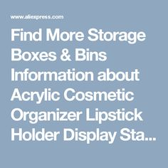 Find More Storage Boxes & Bins Information about Acrylic Cosmetic Organizer Lipstick Holder Display Stand Clear Makeup Case makeup organizer organizador Storage Container,High Quality storage container,China makeup organizer Suppliers, Cheap cosmetic organizer from Wooden box / crafts Store on Aliexpress.com