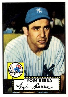 Collecting baseball cards.- 1952 Topps baseball card of Yogi Berra...My two brothers loved collecting baseball cards but SO DID I!