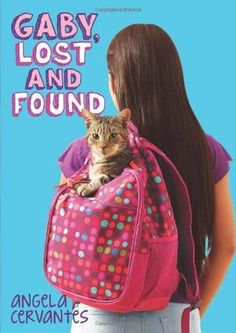 Gaby, Lost and Found - Angela Cervantes. Gaby Ramirez Howard faces the same ups and downs as any 11-year-old girl, but they are made more complicated by her mother's absence.