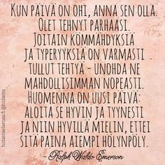 Tämä on hyvä muistutus meille kaikille, vai mitä? Bad Day Quotes, Wise Quotes, Lyric Quotes, Mood Quotes, Inspirational Quotes, Qoutes, Big Words, Cool Words, Life Philosophy
