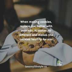 I never knew you could do this tag someone who'd love to know this tip too ... When making cookies replace the butter with avocado. It tastes no different and makes the cookies healthy for you. Join in our challenge for awesome health hacks link in bio -> http://lovemylifestyle.co/challenge https://www.instagram.com/p/BMoAQKOhWM6/ Join the challenge at http://lovemylifestyle.co/challenge