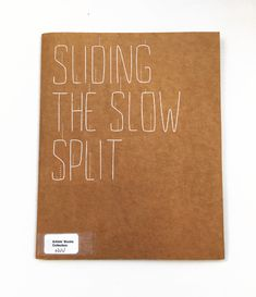 Sliding the slow split, Navid Nuur Glasgow School Of Art, Book Collection, Artists, Learning, Books, Libros, Studying, Book, Teaching