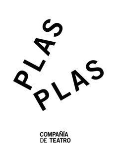Bronce Laus 2013   Logotipo    Título: PLAS PLAS    Autor: Eduardo del Fraile    Cliente: Plas Plas