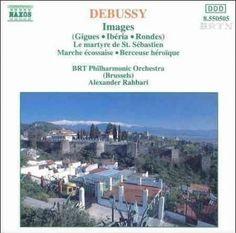 Alexander Rahbari - Debussy:Images/Martyre DE St.