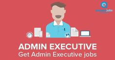 Administration Executive Jobs In Mumbai - Recruitment for the best Administration Executive jobs across top companies in Mumbai. AasaanJobs.com provides great opportunity to all job seekers.