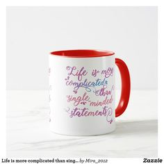 Shop Life is more complicated than single-minded . Good Life Quotes, Inspiring Quotes About Life, Best Quotes, Inspirational Quotes, Life Slogans, Get Well Gifts, 35th Birthday, Gifts For Coworkers, Don't Give Up