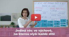VIDEO: Jediná věc ve výchově, na kterou slyší každé dítě