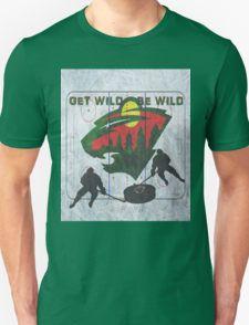 Get Wild Be wild T-Shirt