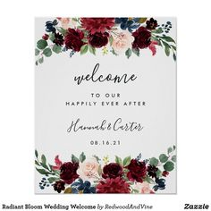 """Radiant Bloom Wedding Welcome Poster Welcome guests to your wedding with our Radiant Bloom poster, featuring jewel tone watercolor flowers and lush botanical greenery, with """"welcome to our happily ever after,"""" your names, and wedding date in a chic mix of modern block and hand lettered calligraphy typefaces."""