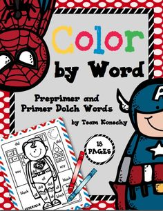 Coloring and Superheroes! This is a SUPER fun way to have your students practice their high frequency words. This unit include 18 different coloring pages with 18 unique heroes your kids are sure to love. $
