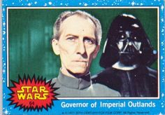 064-topps-star-wars--series-1-Governor-of-Imperial-Outlands.jpg (357×249)