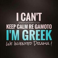 Although Growing Up Greek makes us look like awful people. Greek Memes, Funny Greek Quotes, Funny Quotes, Greek Sayings, Quotes Quotes, Greek Language, Funny Statuses, Greek Culture, Greek Life