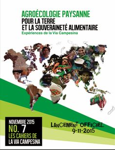 """Peasant Agroecology for Food Sovereignty and Mother Earth, experiences of La Via Campesina""."