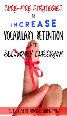 A vocabulary system that works for ELA teachers...get students to retain their words!