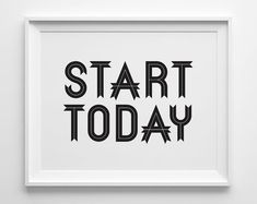 Start Today Inspirational Print Motivational by SweetPeonyPress, $12.00