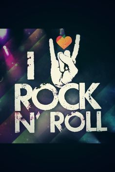 Rock and Roll..!!