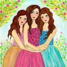 Three Sisters Art Print  - Three Best Friends - Three Brown Hair Girls - Best Friend Sister Gift