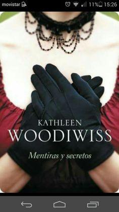 Mentiras y secretos de Kathleen Woodiwiss