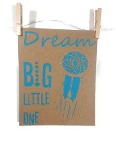 Dream big little one Inspirational quote, nursery or child's bedroom wall decor. Unframed 8X 10 wall hanging with dream catcher by DamaskLaceDesign, $15.00