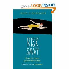 In Risk Savvy: How to Make Good Decisions, Gerd Gigerenzer argues that when it comes to making decisions on important matters, we're often much better off following our instincts and considering less information.