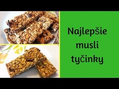 Najlepšie musli tyčinky - YouTube Food And Drink, Make It Yourself, Fitness, Desserts, Youtube, Tailgate Desserts, Deserts, Postres, Dessert