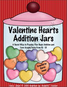 Valentine Hearts Additon Jars product from ChangeTheStation on TeachersNotebook.com
