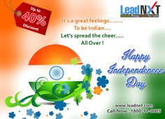 Other might have forgotten,  But never can i, The #Flag of my #country Furls very high,  #LeadNXT wishes to all of you Happy #IndependenceDay !!   www.leadnxt.com