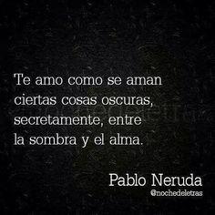 Soneto 17 - Pablo Neruda