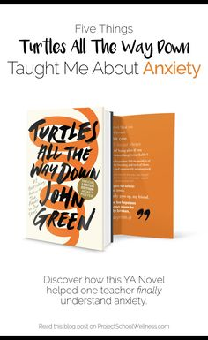 Turtles All the Way Down: How a YA Novel Helped Me Finally Understand Anxiety - Project School Wellness Middle School Health, Middle School Teachers, Health Lesson Plans, Health Lessons, School Counselor Lessons, Health Activities, All The Way Down, Health Education