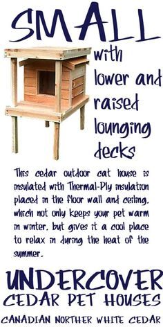 Small cedar insulated outside cat house with lower and raised lounging decks. Buy a Small Animal Heating Pad and transform this cat outside house into a heated outdoor cat house, keeping your kitty cozy and warm during the coldest of months. It's perfect cat furniture for the neighborhood feral that is adamant about staying outdoors or for the indoor kitty who insists on hanging out near you while you're in the garden. - PRICE: $206.70 - #outsidecathouse #outdoorcathouse #catoutsidehouse