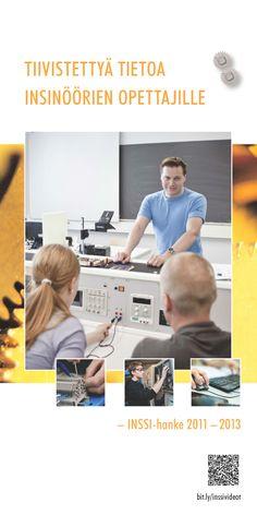 Keskitalo (toim.): Tiivistettyä tietoa insinöörien opettajille – INSSI-hanke 2011 – 2013. Download free eBook at www.hamk.fi/julkaisut.