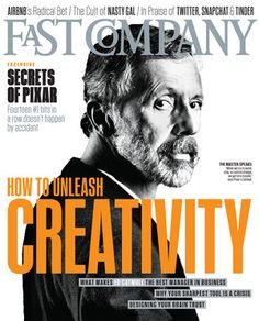 """This week we chose Fast Company's """"How to Unleash Creativity"""" magazine cover for cover of the week."""