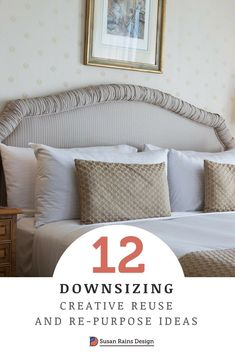 Downsizing and decluttering tips for your home plus creative re-purposing ideas for the things you can't seem to let go of. #aginginplace #downsizing #decluttering