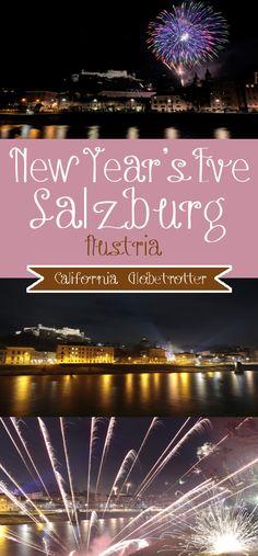 New Year's Eve Fireworks in Salzburg, Austria - New Year's Eve in Salzburg - Fireworks in Salzburg, Salzburg for New Year's Eve - California Globetrotter