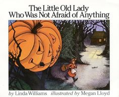 The Little Old Lady Who Was Not Afraid of Anything by Linda D. Williams,http://www.amazon.com/dp/0064431835/ref=cm_sw_r_pi_dp_0-eGtb0NHC81HC5Y