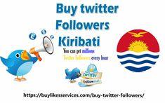 Buy Twitter Followers Kiribati Twitter Followers, Best Sites, Stuff To Buy