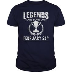 February 26 birthday Shirts, Legends are Born on February 26 shirts, February 26 birthday, February 26 Tshirt, Born on February 26, Legend T shirt, Legends T-shirt, Birthday Hoodie Vneck