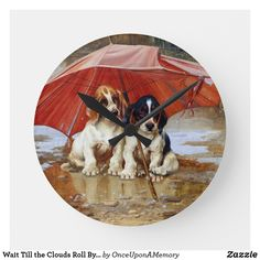 Wait Till the Clouds Roll By W.H. Trood cute dogs Round Clock