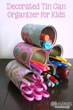 Decorated Tin Can Organizer for Kids - Musings From a Stay At Home Mom