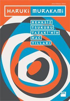 Best Free Books Renksiz Tsukuru Tazakinin Hac Yillari (PDF, ePub, Mobi) by Haruki Murakami Online for Free Free Books, My Books, Haruki Murakami Books, Free Reading, Chicago Cubs Logo, Book Lovers, Book Worms, Book Art, Logos