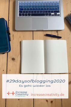 #29daysofblogging2020 - Es geht wieder los! - Increase Creativity Life Hacks Deutsch, 29 Days, Lettering, Blogging, Challenges, Creative, Creative Ideas, Drawing Letters, Brush Lettering